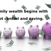 Wealth begins with debt control and saving.